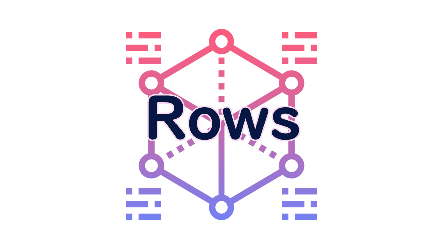 Rowsの読み方