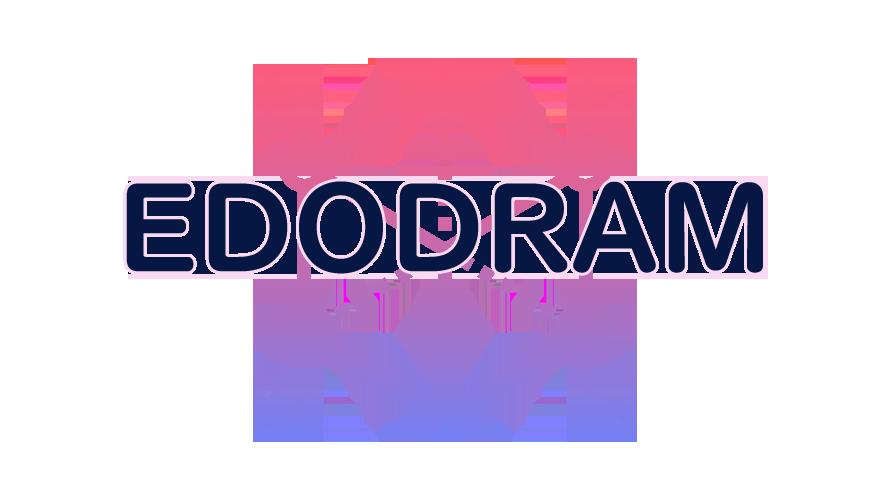 EDODRAMの読み方