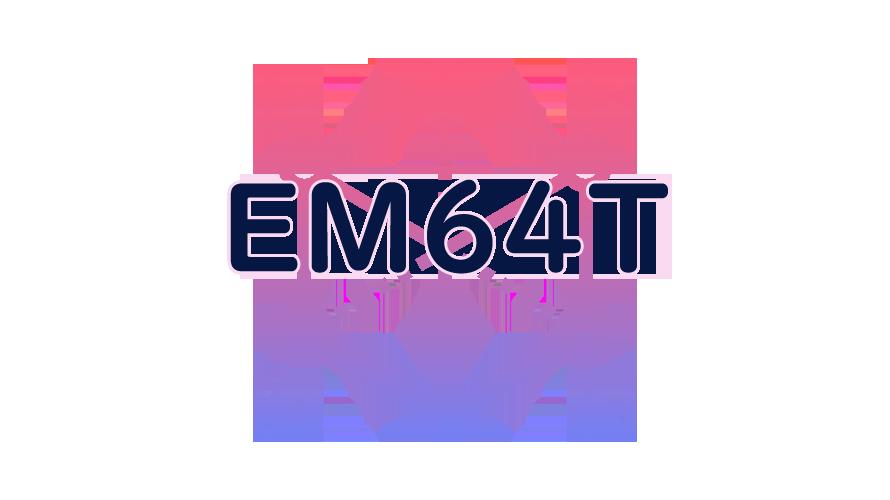 EM64Tの読み方