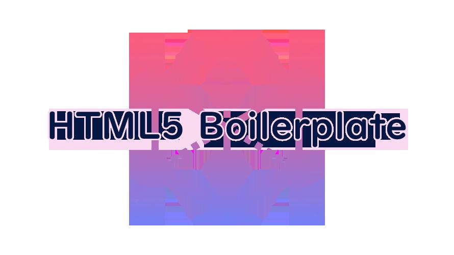 HTML5 Boilerplateの読み方