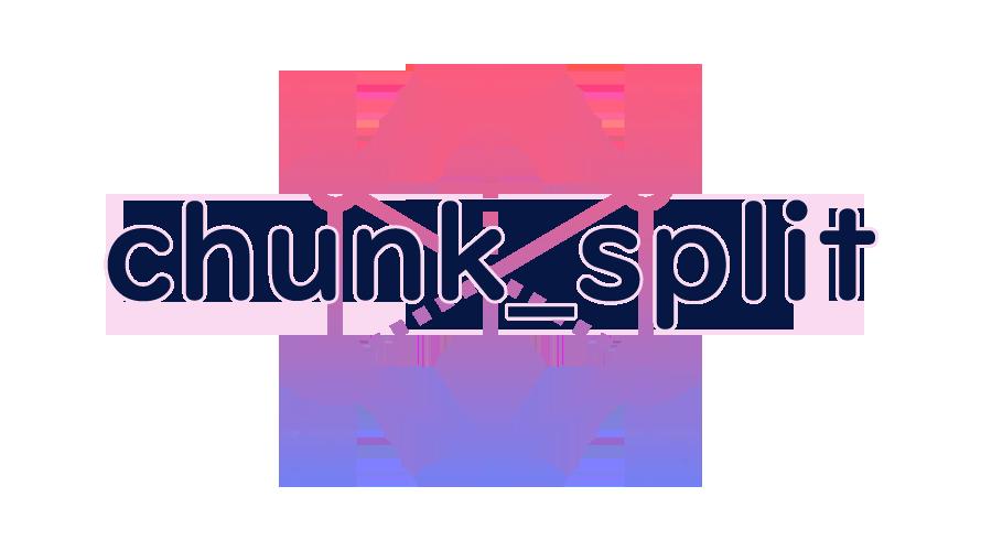 chunk_splitの読み方