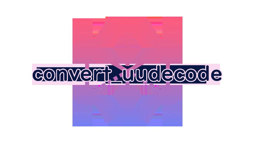 convert_uudecodeの読み方